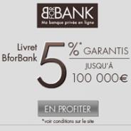 BFORBANK : 5% bruts garantis pendant 3 mois jusqu'à 100 000 euros de dépôts