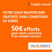 ING DIRECT : La carte Gold MasterCard gratuite avec un compte courant sans frais