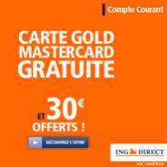 ING DIRECT: Gold MasterCard offerte et une prime en sus de 30 euros