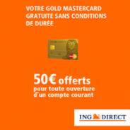 ING DIRECT : Le compte courant sans frais avec la carte Gold MasterCard gratuite et 50 euros offerts