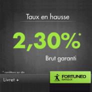 FORTUNEO : Le livret épargne à 2,30% brut et sans frais !