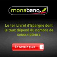 MONABANQ : Un livret d'épargne jusqu'à 6%