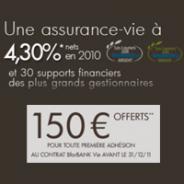 BFORBANK : Assurance-vie BforBank à 4.3% nets de frais de gestion en 2010 + 150 euros offerts