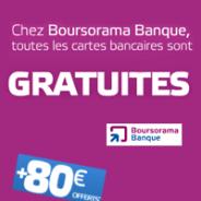 BOURSORAMA BANQUE : La carte bancaire VISA offerte et 80 euros de prime