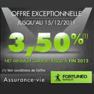 FORTUNEO : Assurance-Vie à 3,50% net minimum garanti jusqu'à fin 2012 !