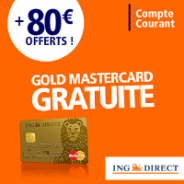 ING DIRECT : Une prime de 80 euros en plus de la carte Gold MasterCard gratuite sans conditions de durée