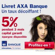 AXA BANQUE : Le livret épargne à 5% pendant 3 mois !