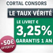 CORTAL CONSORS : Un livret performant à 3,25% pendant 1 an et 50 euros offerts