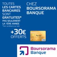 BOURSORAMA BANQUE : Votre carte bancaire VISA gratuite avec 30 euros offerts !