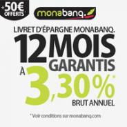 MONABANQ : Livret épargne à 3,3% brut annuel pendant 12 mois + 50 euros offerts