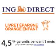 ING DIRECT : Le Livret Epargne Orange pour votre enfant à 4,5% garantis pendant 3 mois