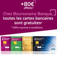 BOURSORAMA BANQUE : Compte courant Essentiel+ avec la carte bancaire et 80€ offerts !