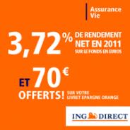 ING DIRECT : Assurance-vie avec un rendement net en 2011 de 3,72% + 70 euros offerts !