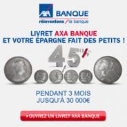 AXA BANQUE : Livret à 4,5% garantis pendant 3 mois