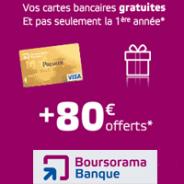 BOURSORAMA BANQUE : 80 euros offerts et la carte bleue Visa ou Visa Premier gratuite