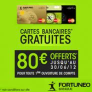 FORTUNEO : 80 euros offerts + la carte bancaire MasterCard gratuite