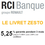 RCI BANQUE : Le Livret ZESTO à 5,25% pendant 3 mois
