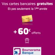 60 euros offerts en juillet + la carte bancaire gratuite !