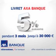 Livret AXA Banque à 5% pendant 3 mois