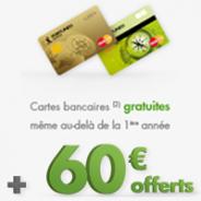 60 euros offerts + la MasterCard Gold ou classique gratuite !