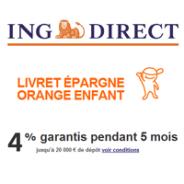 Livret Epargne Orange pour enfant par ING Direct : 4% garantis pendant 5 mois