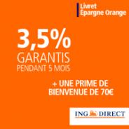 Livret Epargne Orange ING Direct : 3,50% pendant 5 mois + 70 euros offerts !