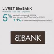 BforBANK : Livret boosté à 5% pendant 3 mois + 1% en conservant votre épargne
