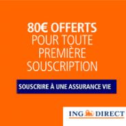 Prime de 80 euros pour toute souscription à une Assurance Vie ING Direct