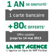La NET agence : 1 AN DE GRATUITE dont la carte bancaire + 80 euros OFFERTS