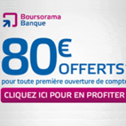 80€ offerts + votre carte bancaire gratuite chez Boursorama Banque