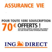 Pour toute 1ère souscription au contrat d'Assurance Vie ING Direct : 70 € offerts