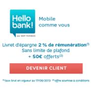 Livret Hello d'Hello bank! à 2% + 50€ offerts + la carte bancaire gratuite !