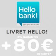 80€ offerts + 2% garantis sur le Compte sur Livret Hello bank!