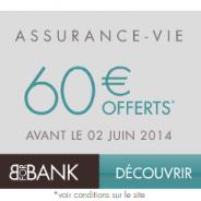 60€ offerts + 3,30% nets de frais de gestion en 2013 pour une 1ère adhésion au contrat BforBank Vie