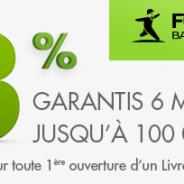 Livret+ Fortuneo : 3% garantis sur 6 mois jusqu'à 100 000 € de dépôts