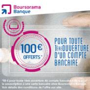 Boursorama : Jusqu'à 100€ offerts pour l'ouverture d'un compte bancaire individuel ou joint