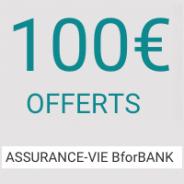 100€ offerts sur le contrat assurance-vie : BforBank Vie