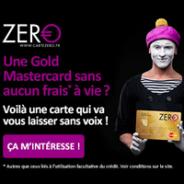 CARTE ZERO : La carte Gold MasterCard adossée à un crédit renouvelable
