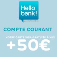 Offre de bienvenue Hello bank! : 50€ offerts + la carte bancaire gratuite à vie !