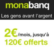 monabanq. 2€ par mois et jusqu'à 120€ offerts !