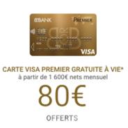 BforBank : VISA PREMIER gratuite + 80€ offerts pour toute ouverture d'un compte courant